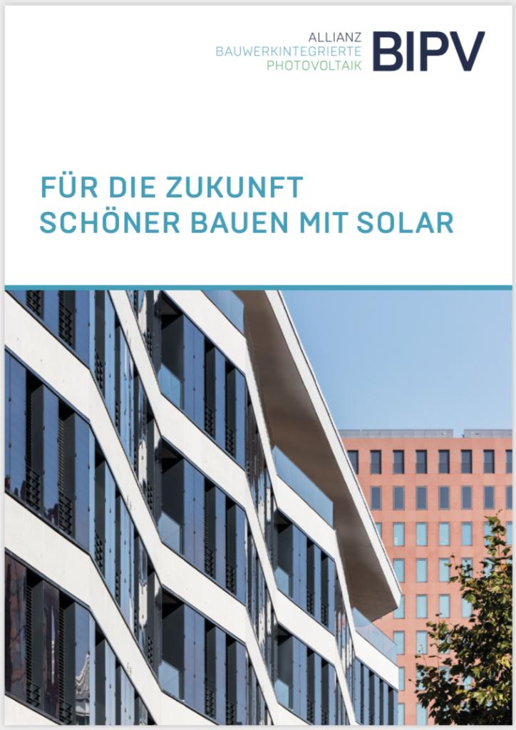Für die Zukunft schöner bauen mit Solar